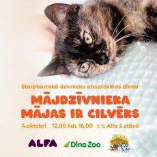 """Starptautiskā dzīvnieku aizsardzības diena """"Mājdzīvnieka mājas ir cilvēks"""""""
